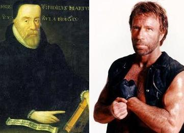 William Tyndale and Chuck Norris